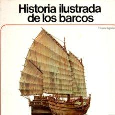 Libros de segunda mano: HISTORIA ILUSTRADA DE LOS BARCOS (AURIGA, 1978). Lote 153100226