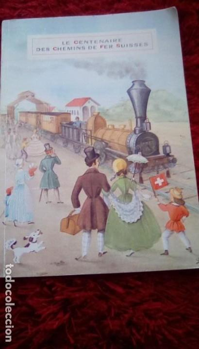 Libros de segunda mano: Le centenaire des chemins de fer suisses. 1947 - Foto 16 - 153113746