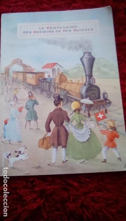 Libros de segunda mano: Le centenaire des chemins de fer suisses. 1947 - Foto 17 - 153113746