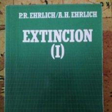 Libros de segunda mano: LIBROS. EXTINCIÓN (I) (II). 2 TOMOS. P. R. Y A. H. EHRLICH BIBLIOTECA CIENTÍFICA SALVAT. 1987.. Lote 153163710