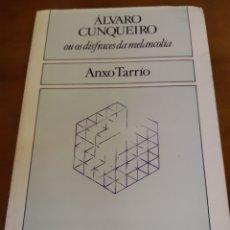 Libros de segunda mano: ÁLVARO CUNQUEIRO OU OS DISFRACES DA MELANCOLÍA. ANXO TARRÍO. Lote 153226217