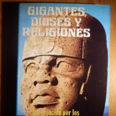 Libros de segunda mano: GIGANTES DIOSES Y RELIGIONES - DR. F. FREDERICK L. BEYNON - PRODUCCIONES EDITORIALES 1979. Lote 153287442