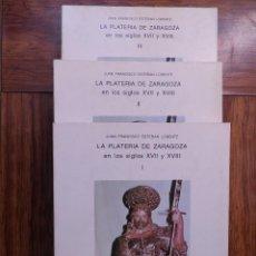 Libros de segunda mano: LA PLATERIA EN ZARAGOZA EN LOS SIGLOS XVII Y XVIII. TRES TOMOS. MINISTERIO DE CULTURA.1981. Lote 153334698