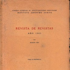 Libros de segunda mano: REVISTA DE REVISTAS. AÑO 1945, ANEJO DE HISPANIA (R. PAZ 1947) SIN USAR. Lote 153374286