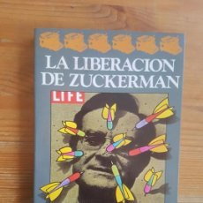 Libros de segunda mano: LA LIBERACIÓN DE ZUCKERMAN PHILIP ROTH ARGOS VERGARA (1981) 208PP. Lote 153401886