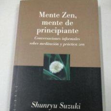 Libros de segunda mano: MENTE ZEN, MENTE DE PRINCIPIANTE - SHUNRYU SUZUKI. Lote 153408306