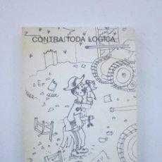 Libros de segunda mano: JOSÉ-VICENTE TORRENTE. CONTRA TODA LÓGICA. MADRID: EDICIÓN PROPIA, 1998. Lote 153478466