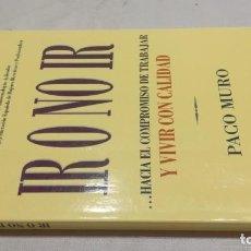 Libros de segunda mano: IR O NO IR/ HACIA EL COMPROMISO DE TRABAJAR Y VIVIR CON CALIDAD/ PACO MURO. Lote 153482254