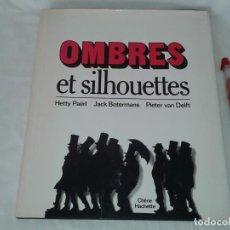 Libros de segunda mano: OMBRES ET SILHOUETTES, HETTY PAERL, JACK BOTERMANS, PIETER VAN DELFT, 1979, EN FRANCES. Lote 153495730