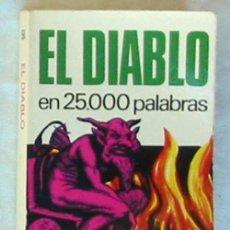 Libros de segunda mano: EL DIABLO EN 25000 PALABRAS - MARTIN KLENK - ED. BRUGUERA 1974 - VER INDICE. Lote 153528186