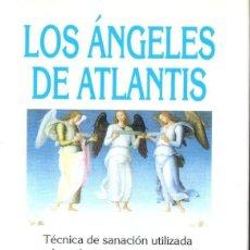 Libros de segunda mano: ECKARD STROHM : LOS ÁNGELES DE ATLANTIS (ABRAXAS, 2000). Lote 153555782