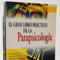 Libros de segunda mano: EL GRAN LIBRO PRÁCTICO DE LA PARAPSICOLOGÍA - LAURA TUAN. EDITORIAL DE VECCHI. Lote 153613090