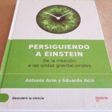 Libros de segunda mano: DESCUBRIR LA CIENCIA Nº 1 / PERSIGUIENDO A EINSTEIN / ANTONIO Y EDUARDO ACIN / PRECINTADO. Lote 172774179