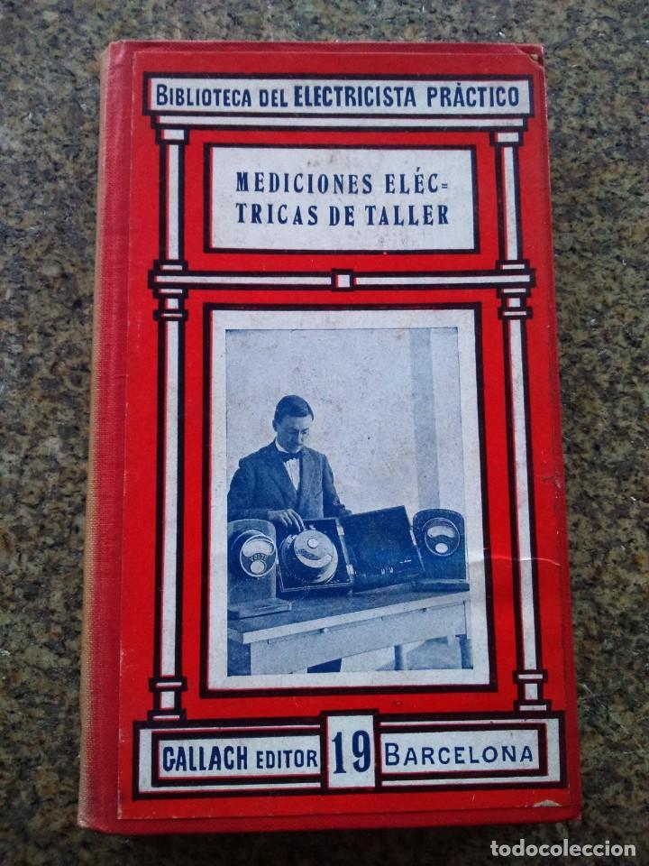 MEDICIONES ELECTRICAS DE TALLER -- BIBLIOTECA DEL ELECTRICISTA -- CALPE -- (Libros de Segunda Mano - Ciencias, Manuales y Oficios - Otros)
