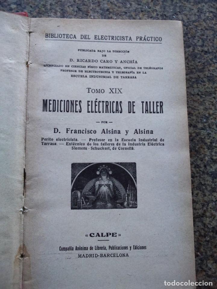 Libros de segunda mano: MEDICIONES ELECTRICAS DE TALLER -- BIBLIOTECA DEL ELECTRICISTA -- CALPE -- - Foto 2 - 153646550