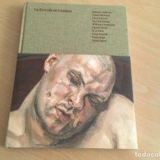 Libros de segunda mano: LA ESCUELA DE LONDRES - CATÁLOGO MUSEO PICASSO - NUEVO. Lote 153677478