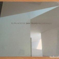 Libros de segunda mano: EL PALACIO DE SAN TELMO RECUPERADO - NUEVO Y PRECINTADO. Lote 153679222