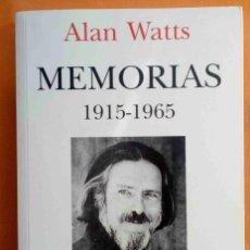 Libros de segunda mano: MEMORIAS (1915-1965) -ALAN WATTS-. Lote 153695034