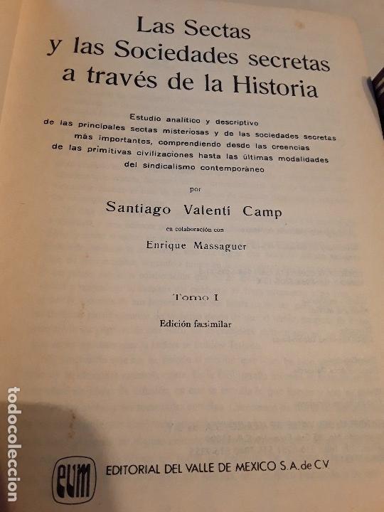 Libros de segunda mano: Las sectas y las sociedades secretas a traves de la Historia, de Santiago Valenti. Mexico. Facsimil. - Foto 2 - 144664166