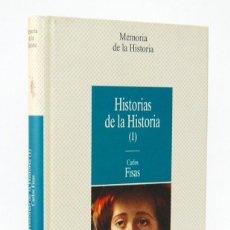 Libros de segunda mano: HISTORIAS DE LA HISTORIA (I) - CARLOS FISAS. PLANETA DEAGOSTINI. Lote 153811146