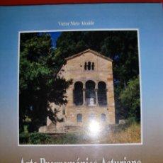 Libros de segunda mano: ARTE PRERROMANICO ASTURIANO. VICTOR NIETO ALCAIE. Lote 153820178