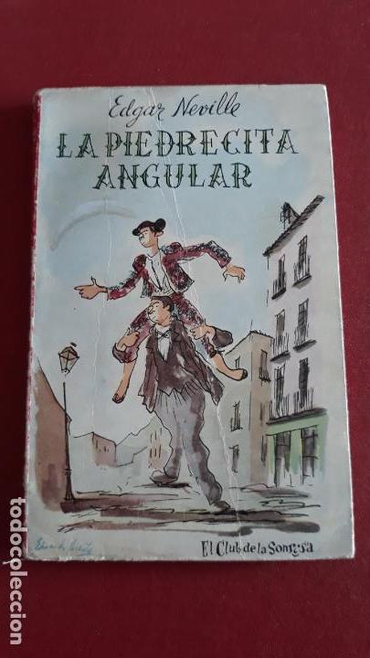 LA PIEDRECITA ANGULAR. EDGAR NEVILLE. EL CLUB DE LA SONRISA 1º EDICION 1957 (Libros de Segunda Mano (posteriores a 1936) - Literatura - Otros)