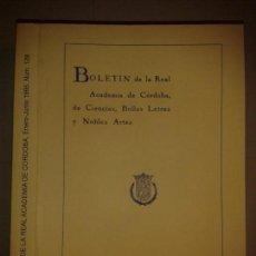 Libros de segunda mano: BOLETÍN DE LA REAL ACADEMIA DE CÓRDOBA DE CIENCIAS BELLAS LETRAS Y NOBLES ARTES Nº 128 1995 AA.VV . Lote 153856102