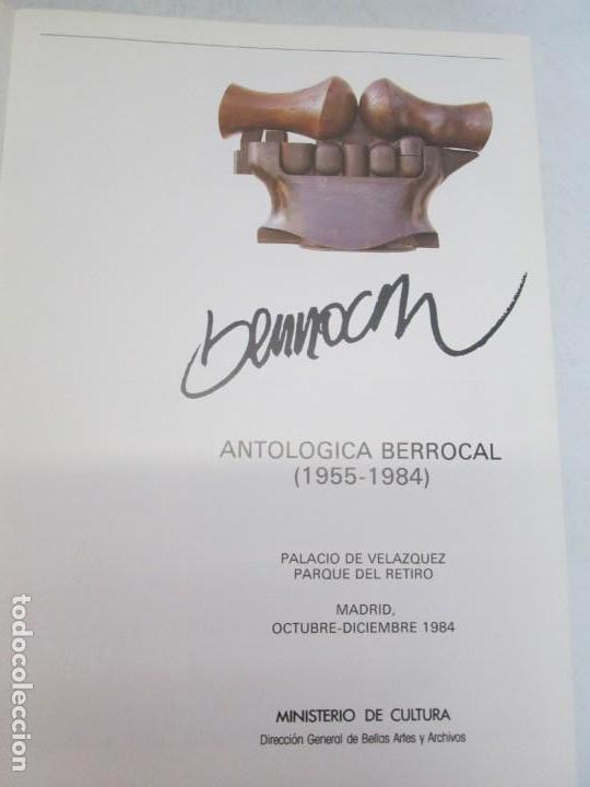 Libros de segunda mano: ANTOLOGIA BERROCAL 1955-1984. MINISTERIO DE CULTURA. 1984. VER FOTOGRAFIAS ADJUNTAS - Foto 7 - 153911642