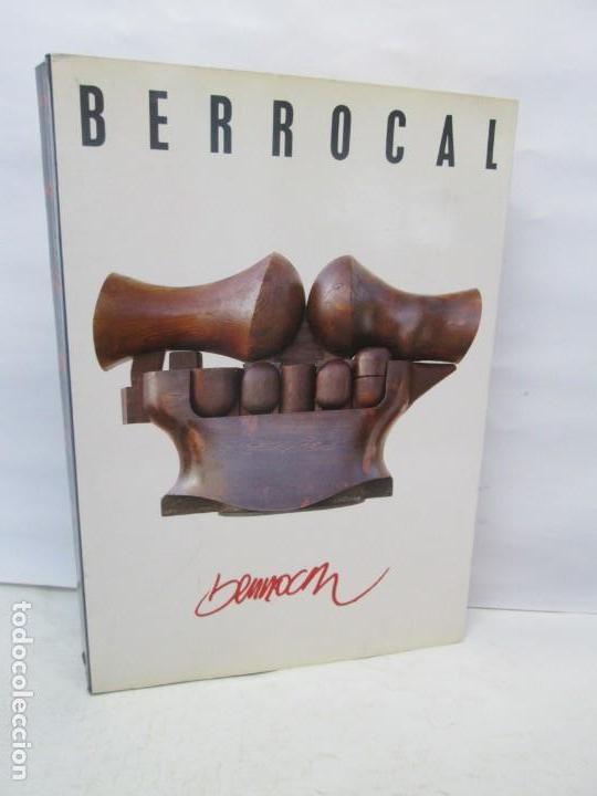 ANTOLOGIA BERROCAL 1955-1984. MINISTERIO DE CULTURA. 1984. VER FOTOGRAFIAS ADJUNTAS (Libros de Segunda Mano - Bellas artes, ocio y coleccionismo - Otros)