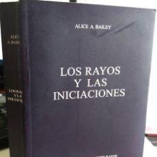 Libros de segunda mano: LOS RAYOS Y LAS INICIACIONES. TRATADO SOBRE LOS SIETE RAYOS TOMO V - BAILEY, ALICE A.. Lote 153949830