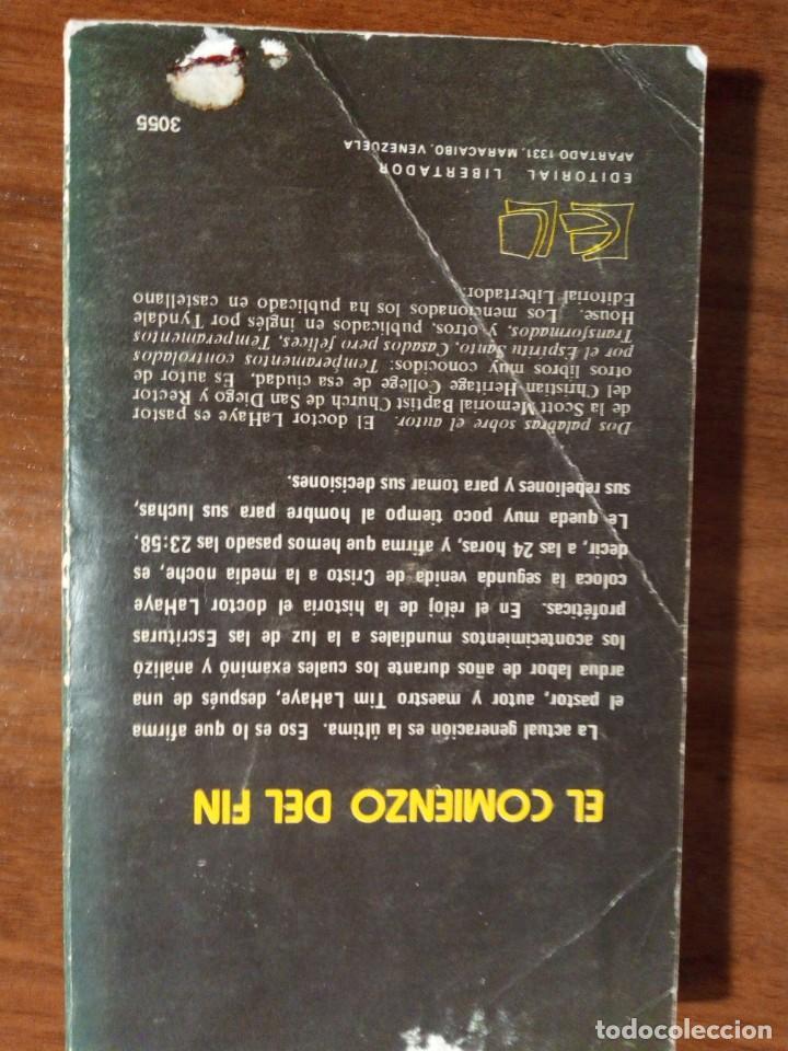 Libros de segunda mano: Libro. El comienzo del fin. Tim La Haye. Editorial Libertador. Año 1979. Muy difícil. - Foto 2 - 153954154