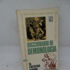 Libros de segunda mano: DICCIONARIO DE DEMONOLOGÍA, FREDERIK KONING, ED. BRUGUERA. Lote 153968326