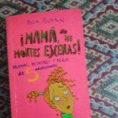 Libri di seconda mano: MAMA NO ME MONTES ESCENAS. Lote 154021310