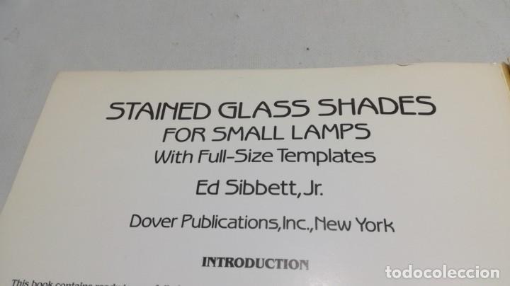 Libros de segunda mano: STAINED GLASS SHADES FOR SMALL LAMPS WITH FULL-SIZE TEMPLATES - PLANTILLAS LAMPARAS VIDRIO TEMPLADO - Foto 5 - 154038042