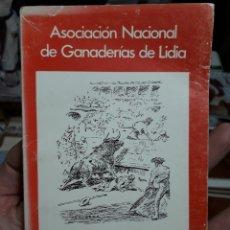 Libros de segunda mano: RELACIÓN OFICIAL DE LA ASOCIACIÓN DE GANADERÍAS DE LIDIA DE 1985. Lote 154038921