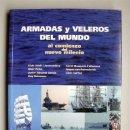 Libros de segunda mano: ARMADAS Y VELEROS DEL MUNDO AL COMIENZO DEL NUEVO MILENIO. REAL DE CATORCE. AÑO 2006 . Lote 160668781