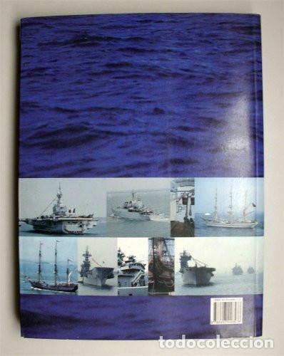 Libros de segunda mano: Armadas y veleros del mundo al comienzo del nuevo milenio. Real de Catorce. Año 2006 - Foto 2 - 160668781
