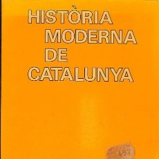 Libros de segunda mano: HISTÒRIA MODERNA DE CATALUNYA - JORDI GALOFRÉ - TEIDE - L´ESPILL. Lote 154071672