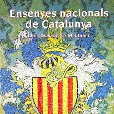 Libros de segunda mano: ENSENYES NACIONALS CATALUNYA - LLUÍS DOMENECH I MONTANER - GENERALITAT DE CATALUNYA - SOM I SEREM. Lote 154091490