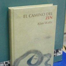 Libros de segunda mano: LMV - EL CAMINO DEL ZEN. ALAN WATTS. Lote 154109978