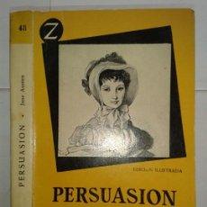 Libros de segunda mano: PERSUASIÓN 1958 JANE AUSTEN 1ª EDICIÓN JUVENTUD Nº 48 COLECCIÓN Z . Lote 154114230