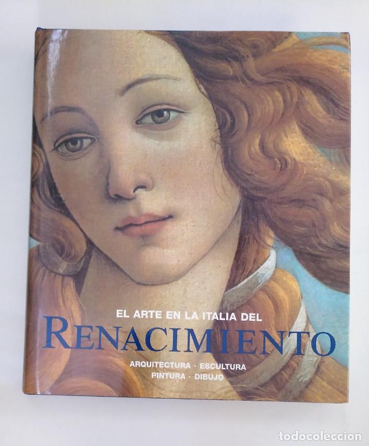 EL ARTE EN LA ITALIA DEL RENACIMIENTO. ARQUITECTURA - ESCULTURA - PINTURA - DIBUJO. ARM20 (Libros de Segunda Mano - Bellas artes, ocio y coleccionismo - Otros)
