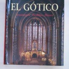 Libros de segunda mano - EL GÓTICO. ARQUITECTURA. ESCULTURA. PINTURA. KÖNEMANN. ARM20 - 154212546