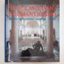Libros de segunda mano: NEOCLASICISMO Y ROMANTICISMO: ARQUITECTURA, ESCULTURA, PINTURA, DIBUJO. KONEMANN. ARM20. Lote 154212710