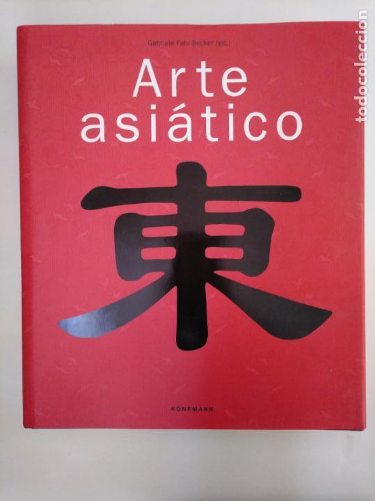 Libros de segunda mano: ARTE ASIÁTICO. - GABRIELE FAHR-BECKER. KONEMANN. ARM20 - Foto 6 - 154213462