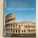 Libros de segunda mano: ROMA: ARTE Y ARQUITECTURA. KONEMANN. ARM20. Lote 154213582