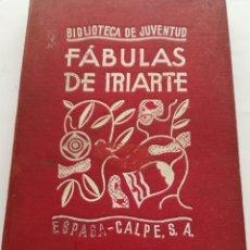 Libros de segunda mano: FÁBULAS LITERARIAS DE TOMÁS IRIARTE BIBLIOTECA DE JUVENTUD ESPASA CALPE, 1935. Lote 154282209
