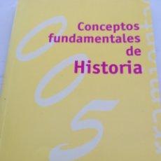 Libros de segunda mano: CONCEPTOS FUNDAMENTALES DE HISTORIA ALIANZA EDITORIAL. Lote 154315228