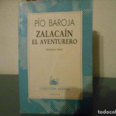 Libros de segunda mano: PIO BAROJA - ZALACAIN EL AVENTURERO. Lote 154350066