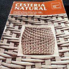 Libros de segunda mano: CESTERIA NATURAL. ENCICLOPEDIA CEAC DE LAS ARTESANÍAS .. Lote 154367646